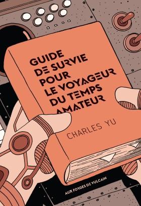 AFDV - Charles Yu - Guide de survie - COUV